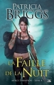Couverture Mercy Thompson, tome 08 : La faille de la nuit Editions Bragelonne 2014