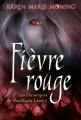 Couverture Les Chroniques de MacKayla Lane, tome 2 : Fièvre Rouge Editions J'ai Lu 2010