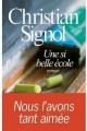 Couverture Une si belle école Editions France Loisirs 2011