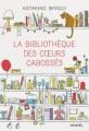 Couverture La Bibliothèque des coeurs cabossés Editions Denoël 2015