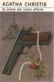 Couverture Le crime est notre affaire Editions Librairie des  Champs-Elysées  (Le club des masques) 1982