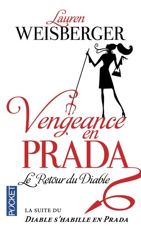 Couverture Le diable s'habille en Prada, tome 2 : Vengeance en Prada : Le retour du diable