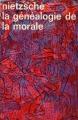 Couverture La généalogie de la morale Editions Gallimard  (Idées) 1975