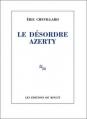 Couverture Le désordre Azerty Editions de Minuit 2014
