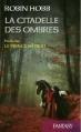 Couverture Prélude à l'Assassin Royal / Prélude à la Citadelle des Ombres : Le Prince Bâtard Editions France Loisirs (Fantasy) 2014