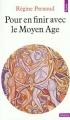 Couverture Pour en finir avec le Moyen Âge Editions Points (Histoire) 1979