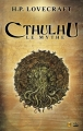 Couverture Cthulhu : Le mythe, tome 1 Editions Bragelonne 2014