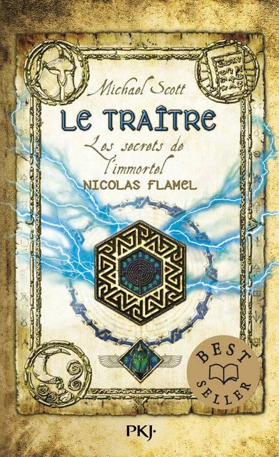 Couverture Les secrets de l'immortel Nicolas Flamel, tome 5 : Le traître