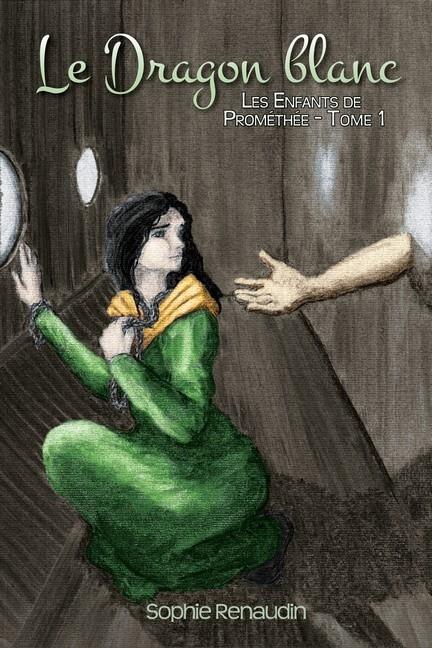 Couverture Les Enfants de Prométhée, tome 1 : Le Dragon blanc
