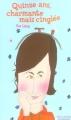 Couverture 15 ans : Charmante mais cinglée Editions Gallimard  (Jeunesse) 2005