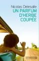 Couverture Un parfum d'herbe coupée Editions Préludes 2015