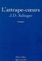 Couverture L'attrape-coeurs Editions Robert Laffont (Pavillons) 2003