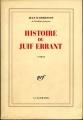 Couverture Histoire du juif errant Editions Gallimard  (Blanche) 1990