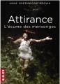 Couverture Attirance, tome 2 : L'écume des Mensonges Editions Milan (Macadam) 2013
