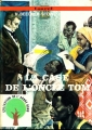 Couverture La case de l'oncle Tom Editions Touret (L'arbre rond) 1973