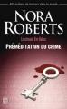 Couverture Lieutenant Eve Dallas, tome 36 : Préméditation du crime Editions J'ai Lu 2014