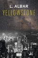 Couverture Yellowstone Editions Mnémos 2014