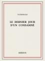 Couverture Le Dernier Jour d'un condamné Editions Bibebook 2014