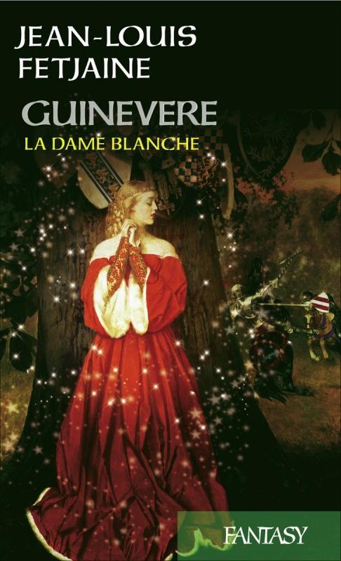 Couverture Guinevere, la dame blanche