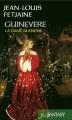 Couverture Guinevere, la dame blanche Editions France Loisirs (Fantasy) 2014