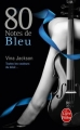 Couverture Eighty Days, tome 2 : 80 Notes de bleu Editions Le Livre de Poche 2014