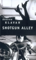 Couverture Shotgun Alley Editions Seuil (Thrillers) 2008