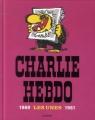 Couverture Charlie Hebdo Les Unes 1969-1981 Editions Les Échappés 2014