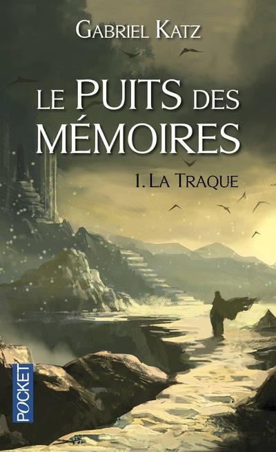 Couverture Le puits des mémoires, tome 1 : La traque