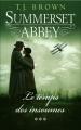 Couverture Summerset Abbey, tome 3 : Le temps des insoumises Editions France Loisirs 2015