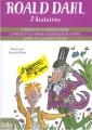 Couverture Trois histoires (Charlie et la chocolaterie ; Charlie et le grand ascenseur de verre ; James et la grosse pêche) Editions Folio  (Junior) 2014