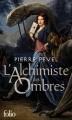 Couverture Les Lames du Cardinal, tome 2 : L'Alchimiste des Ombres Editions Folio  (SF) 2013