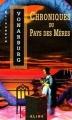 Couverture Chroniques du Pays des Mères Editions Alire 2011