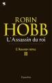 Couverture L'assassin royal, tome 02 : L'assassin du roi Editions Pygmalion 2011