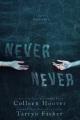 Couverture Never never, tome 1 Editions Hoover Ink 2015