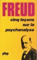 Couverture Cinq leçons sur la psychanalyse Editions Payot 1977