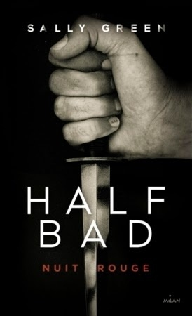 Couverture Half Bad, tome 2 : Nuit rouge