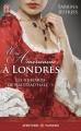 Couverture Les Hussards de Halstead Hall, tome 1 : Une Américaine à Londres Editions J'ai Lu (Pour elle - Aventures & passions) 2015