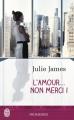 Couverture L'amour... non merci ! Editions J'ai Lu (Pour elle - Promesses) 2015