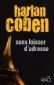 Couverture Myron Bolitar, tome 09 : Sans laisser d'adresse Editions Belfond (Noir) 2009