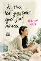 Couverture Les amours de Lara Jean, tome 1 : A tous les garçons que j'ai aimés... Editions Panini (Scarlett) 2015