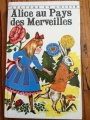 Couverture Alice au pays des merveilles / Les aventures d'Alice au pays des merveilles Editions Charpentier (Lecture et loisir) 1965