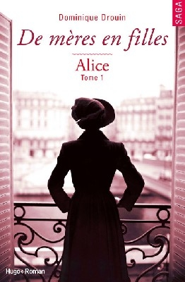 Couverture De mères en filles, tome 1 : Alice