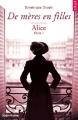 Couverture De mères en filles, tome 1 : Alice Editions Hugo & cie 2015