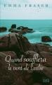 Couverture Quand soufflera le vent de l'aube Editions France Loisirs 2013