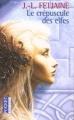 Couverture La Trilogie des elfes, tome 1 : Le Crépuscule des elfes Editions Pocket 2003