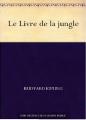 Couverture Le livre de la jungle Editions Une oeuvre du domaine public 1894