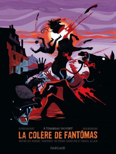 Couverture La colère de Fantômas, tome 3 : A tombeau ouvert