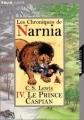 Couverture Les Chroniques de Narnia, tome 4 : Le Prince Caspian Editions Folio  (Junior) 2001
