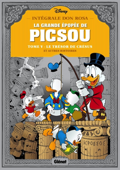Couverture La Grande Épopée de Picsou, tome 5 : Le Trésor de Crésus