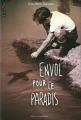 Couverture Envol pour le paradis Editions France Loisirs 2014